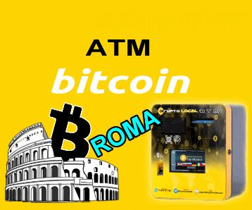 Roma capoluogo dell'oro digitale Installato Bitcoin ATM