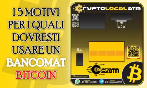 5 Motivi per i quali dovresti usare un bancomat / atm bitcoin