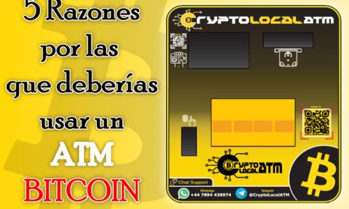 5 Razones por las que deberías usar un cajero atm bitcoin